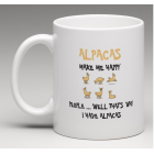 Coffee Mug - Alpacas make me Happy